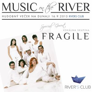 FRAGILE - Music On The River