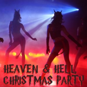 HEAVEN & HELL CHRISTMAS PARTY